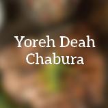 Yoreh Deah Chaburah
